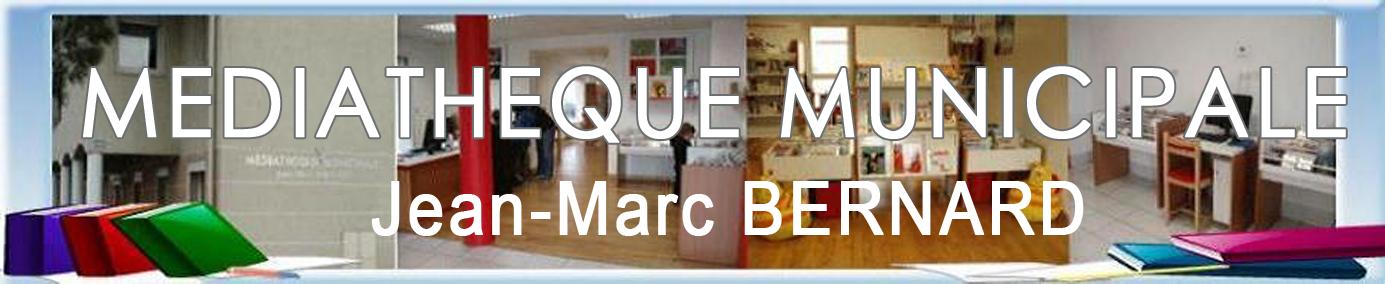 Médiathèque Jean-Marc Bernard